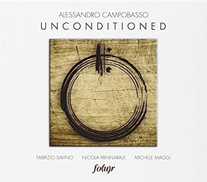 Unconditioned